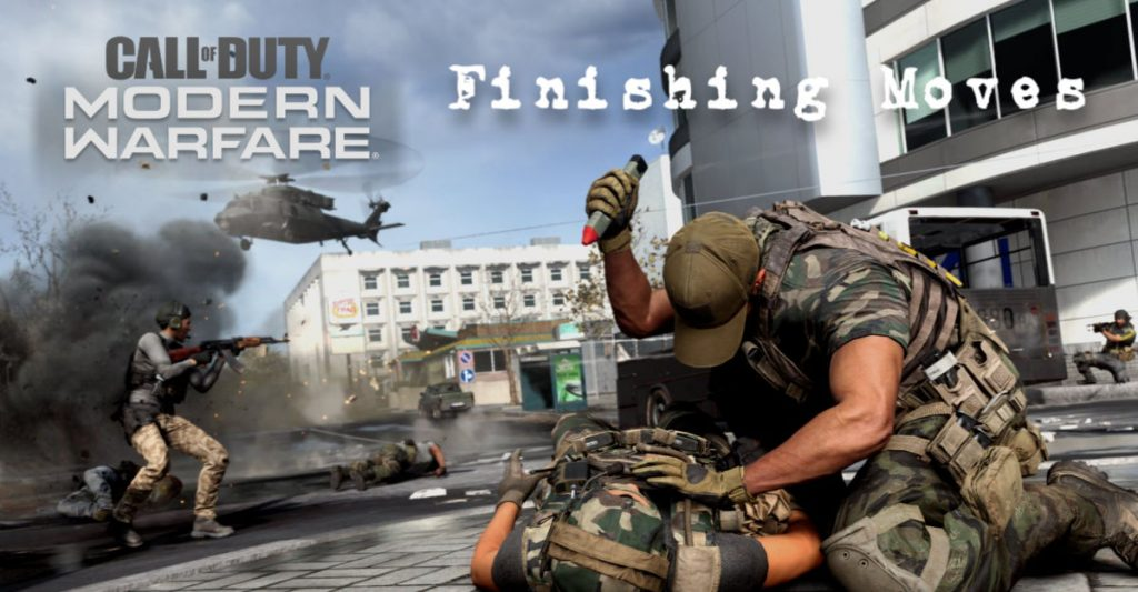 modern warfare finishing moves